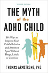 The Myth of the ADHD Child