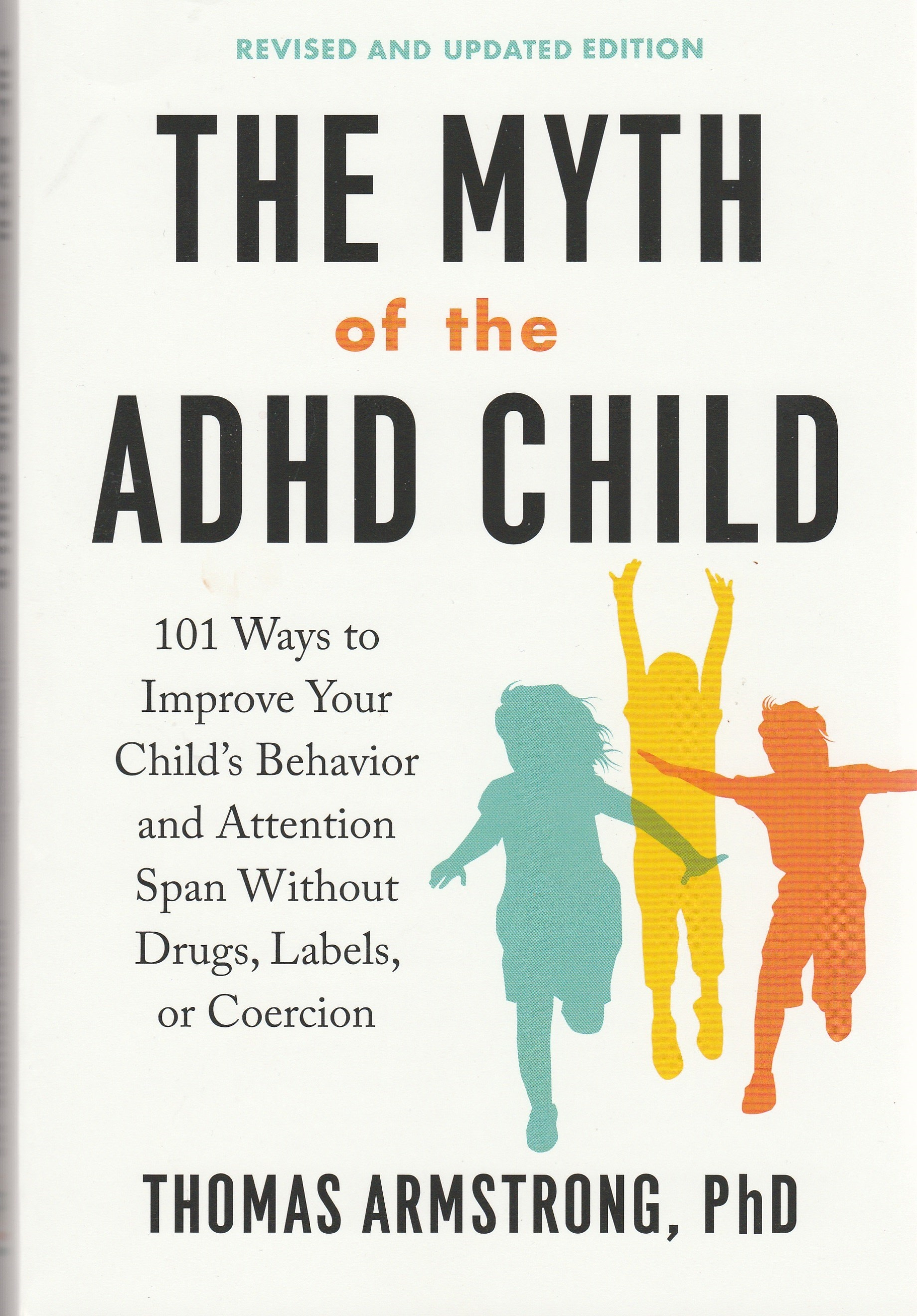 The front cover of the book The Myth of the ADHD Child